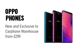 Oppo Phones - New and Exclusive to Carphone Warehouse from £299