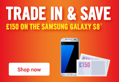 Trade in and save £150 on the Samsung Galaxy S8