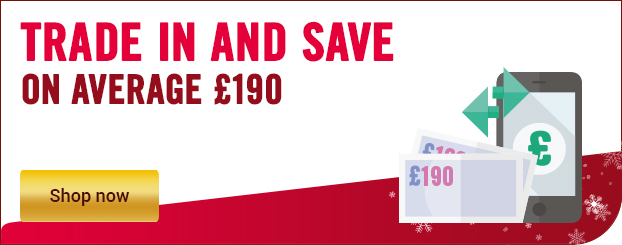 Trade-in and save up to £190