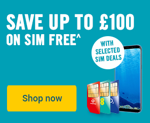 Save up to £100 on SIM free when you buy a SIM only deal