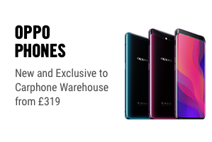 Oppo Phones - New and Exclusive to Carphone Warehouse from £319