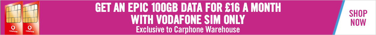 Vodafone 100GB For £16  Exclusive to CPW