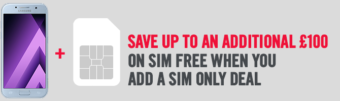 Save Up To £190 On SIM Free When You Add A SIM Only Deal
